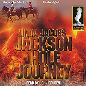Jackson Hole Journey: Yellowstone, Book 4 Audiobook