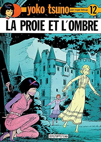 La Proie ET L'Ombre (French Edition)