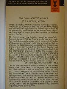 The treasure of our tongue: The story of English from its obscure beginnings to its present eminence as the most widely spoken language (A Mentor book) Lincoln Kinnear Barnett