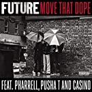 Move That Dope [Explicit]