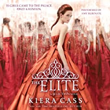 The Elite: The Selection, Book 2 Audiobook by Kiera Cass Narrated by Amy Rubinate