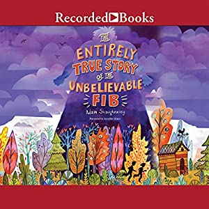 The Entirely True Story of the Unbelievable FIB Audiobook