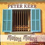 Manana Manana: One Mallorcan Summer | Peter Kerr