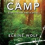 Camp: A Novel | Elaine Wolf