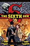 The Sixth Gun Volume 7: Not The Bulle...
