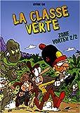 echange, troc Jérôme Eho - La classe verte, Tome 2 : Zone Vortex