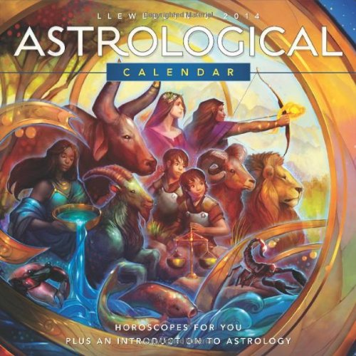 Llewellyn's 2014 Astrological Calendar: Horoscopes for You Plus an Introduction to Astrology