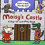 Maisy's Castle: A Maisy Pop-up and Play Book