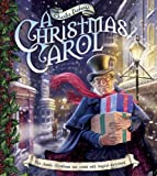 Charles Dickens&#39;s A Christmas Carol: The Classic Christmas Tale Retold with Magical Surprises
