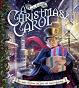 Charles Dickens's A Christmas Carol: The Classic Christmas Tale Retold with Magical Surprises