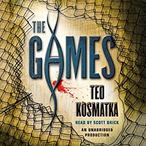The Games | [Ted Kosmatka]