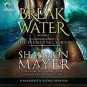 Breakwater: The Elemental Series, Volume 2 | Shannon Mayer