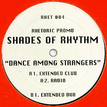 SHADES OF RHYTHM - Dance Among Strangers - Promo - 12 inch 45 rpm