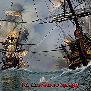 El Corsario Negro [The Black Corsair] Audiobook