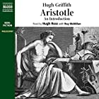 Aristotle: An Introduction Hörbuch von Hugh Griffith Gesprochen von: Hugh Ross, Roy McMillan