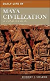img - for Daily Life in Maya Civilization, 2nd Edition book / textbook / text book
