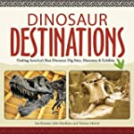 Dinosaur Destinations: Finding Americ...