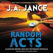 Random Acts: A Joanna Brady and Ali Reynolds Novella | J. A. Jance