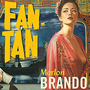 Fan-Tan | [Marlon Brando, Donald Cammell]