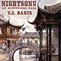 Nightsong: An Historical Novel (       UNABRIDGED) by V. J. Banis Narrated by David George