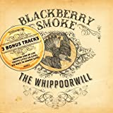 Blackberry Smoke The Whippoorwill [VINYL]