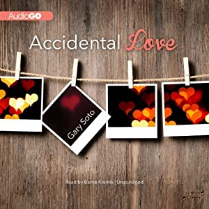 Accidental Love | [Gary Soto]