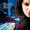Taking Talon: The Arcadia Falls Chronicles Series, Book 2 Audiobook by Jennifer Malone Wright Narrated by Angel Clark