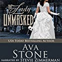 The Lady Unmasked: Regency Seasons Novellas, Book 6 Audiobook by Ava Stone Narrated by Stevie Zimmerman