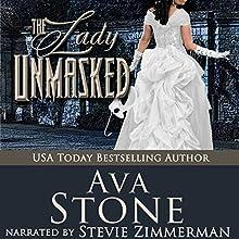 The Lady Unmasked: Regency Seasons Novellas, Book 6 Audiobook by Ava Stone Narrated by Stevie Zimmerman