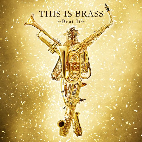 Tokyo Kosei Wind Orchestra - This Is Brass! Beat It [Japan CD] TOCF-90021