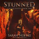 Stunned: The Lucidites, Book 2 Audiobook by Sarah Noffke Narrated by Elizabeth Klett