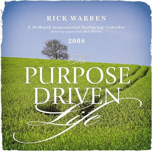 Buy The Purpose Driven Life 2008 Small Wall Calendar