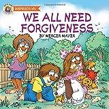 We All Need Forgiveness (Mercer Mayer's Little Critter (Paperback))