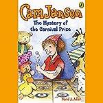 The Mystery of the Carnival Prize: Cam Jansen, Book 9 | David Adler