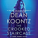 The Crooked Staircase: A Jane Hawk Novel (Jane Hawk, Book 3)