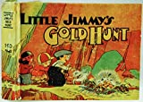 img - for Little Jimmy's Gold Hunt book / textbook / text book