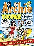 Archie 1000 Page Comics Celebration (Archie 1000 Page Digests)