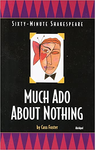 Much Ado About Nothing: Sixty-Minute Shakespeare Series (Classics for All Ages)