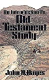 An Introduction to Old Testament Study (0687013631) by John Hayes
