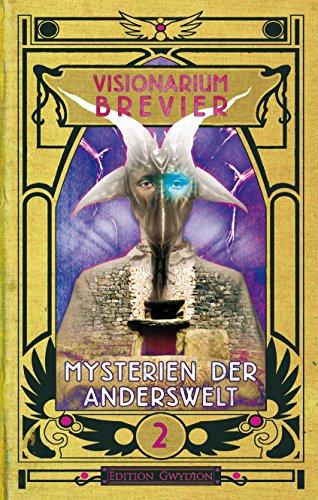 visionarium-brevier-2-mysterien-der-anderswelt-german-edition