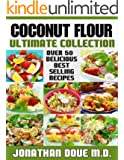 Coconut Flour: The Ultimate Collection - Over 50 Gluten Free Recipes