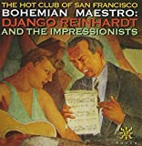 Bohemian Maestro: Django Reinhardt and the Impressionists