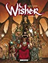 Wisher, Tome 2 : Féériques