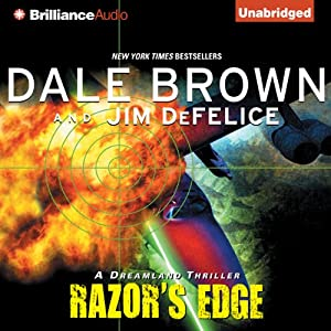 Dale Brown's Dreamland: Razor's Edge | [Dale Brown, Jim DeFelice]