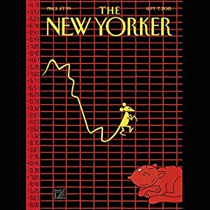 The New Yorker, September 7th 2015 (Nick Paumgarten, Ruth Margalit, George Packer) | [Nick Paumgarten, Ruth Margalit, George Packer]