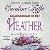 Mail-Order Brides of the West: Heather | Caroline Fyffe