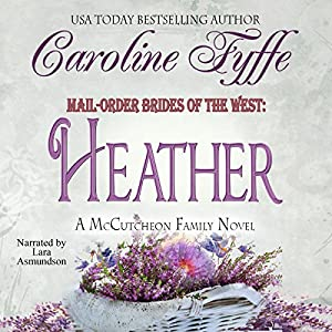 Mail-Order Brides of the West: Heather Audiobook