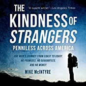 The Kindness of Strangers: Penniless Across America | [Mike McIntyre]