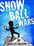img - for Snowball Wars (a hilarious adventure for children ages 9-12) book / textbook / text book