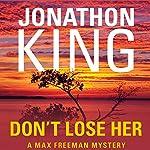 Don't Lose Her   Jonathon King